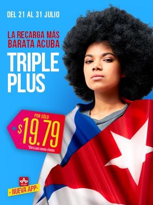 ¡La Recarga Triple PLUS más barata aCuba! Del 21 de julio al 31 de julio ¡En Cuba recibirán 1750 CUP!